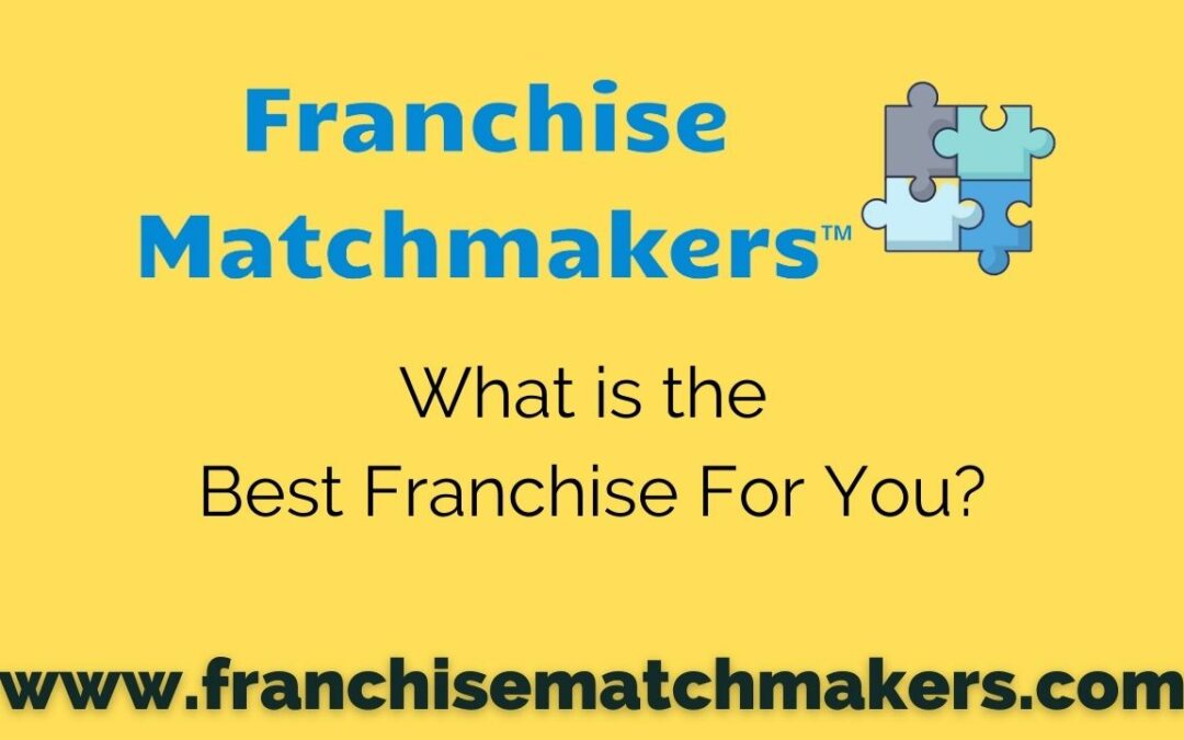 What Is the Right Franchise for Me?